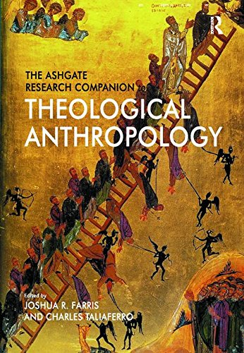 The Ashgate Research Companion to Theological Anthropology by Routledge