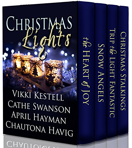 Christmas Lights: A Collection of Inspiring Christmas Novellas by [Kestell, Vikki, Swanson, Cathe, Hayman, April, Havig, Chautona]