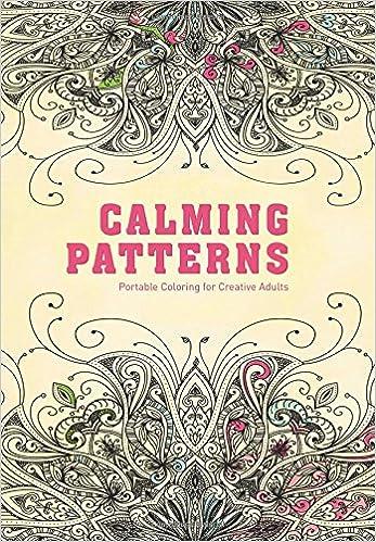 Amazon.com: Calming Patterns: Portable Coloring for Creative ...