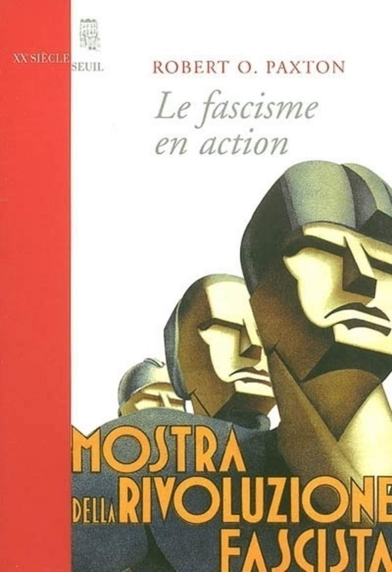 Amazon.fr - Le Fascisme en action - Robert O. Paxton, William Olivier Desmond - Livres