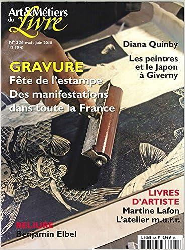Art Et Metiers Du Livre N 326 Gravure Martine Lafon L