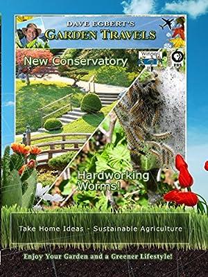 Garden Travels - New conservatory - hardworking worms!