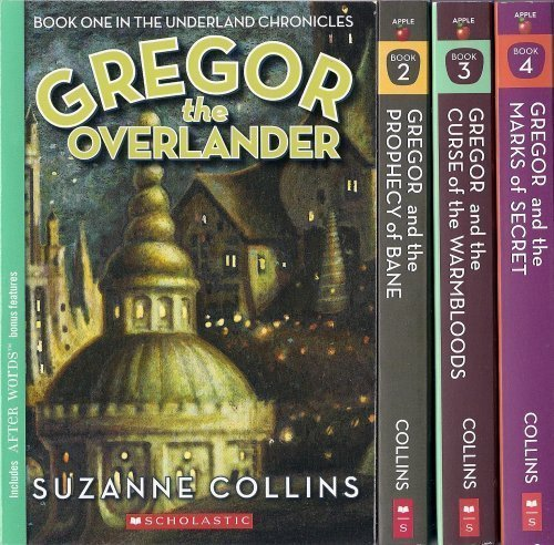 The Underland Chronicles Set, Books 1-4: Gregor the Overlander, Gregor and the Prophecy of Bane, Gregor and the Curse of the Warmbloods, and Gregor and the Marks of Secret