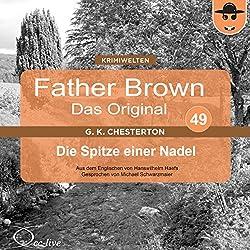 Die Spitze einer Nadel (Father Brown - Das Original 49)