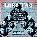 W.A. Mozart - Trio in E flat, K.498 / Alfred Uhl - Kleines Konzert / Max Bruch - Eight Pieces, Op. 83