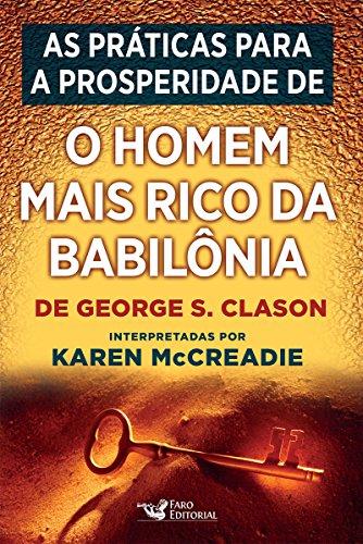 As práticas para a prosperidade de O homem mais rico da Babilônia, de George S. Clason