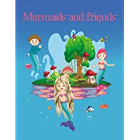 Mermaids and friends