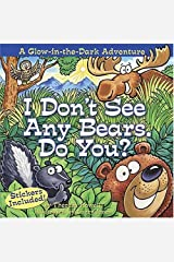 I Don't See Any Bears. Do You? Board book