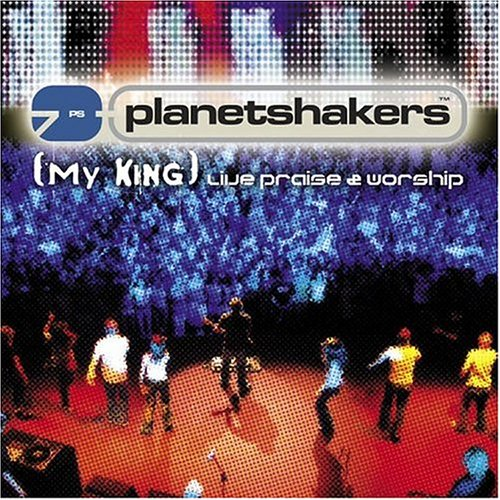 My King: Live Praise & Worship by Word Entertainment