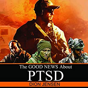 The Good News About PTSD Audiobook