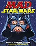 Mad about Star Wars, Jonathan Bresman, 0345501640