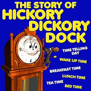 The Story of Hickory Dickory Dock Audiobook