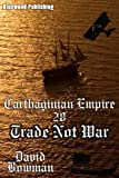 Carthaginian Empire 28 - Trade Not War