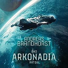 Das Arkonadia-Rätsel: Ein Roman aus dem Omniversum Hörbuch von Andreas Brandhorst Gesprochen von: Richard Barenberg
