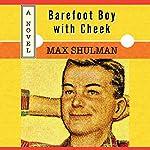 Barefoot Boy with Cheek | Max Shulman