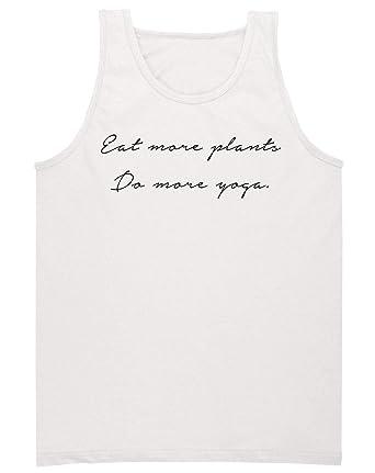 Eat More Plants Do More Yoga Minimal Quote Camiseta sin ...
