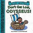 Don't Get Lost, Odysseus! (Mini Myths)
