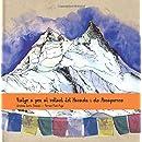 Viatge a peu al voltant del Manaslu i els Annapurnes (Catalan Edition)