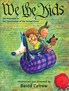 We the Kids by David Catrow (2002-04-15)
