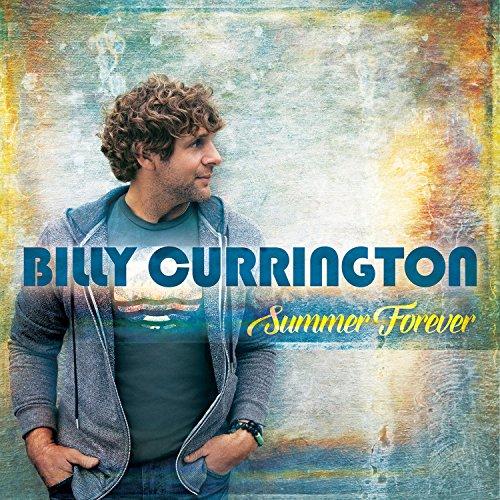 Billy Currington - 'Summer Forever'