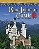 King Ludwig's Castle, Lisa Trumbauer, 1597160024