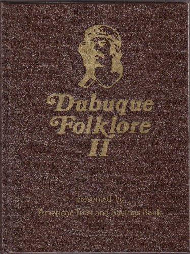 Dubuque Folklore II