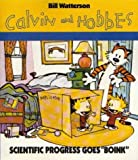 Scientific Progress Goes Boink: Calvin & Hobbes Series: Book Nine: A Calvin and Hobbes Collection