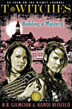 T*Witches: Building a Mystery