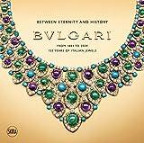 Bulgari: 125 Years of Italian Magnificence: Grand Palais