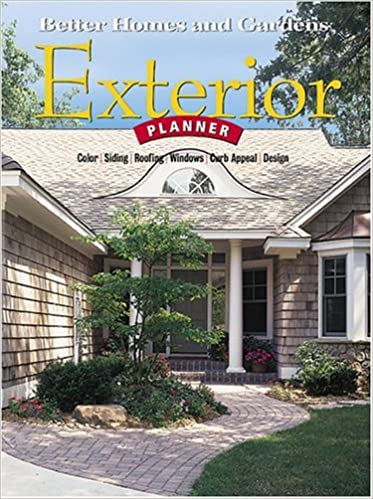 Buy Exterior Planner Color Siding Roofing Windows Curb Appeal Design Better Homes Gardens S Book Online At Low Prices In India Exterior Planner Color Siding Roofing Windows Curb Appeal Design