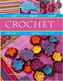 img - for Instant Expert: Crochet (Instant Expert (Thunder Bay Press)) book / textbook / text book