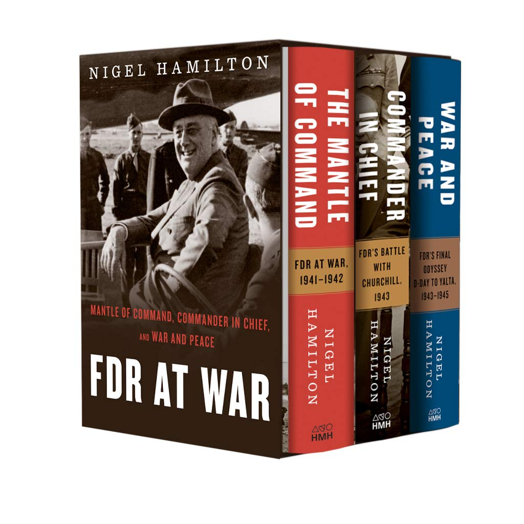 FDR at War Boxed Set: The Mantle of Command, Commander in Chief, and War and Peace by Houghton Mifflin Harcourt