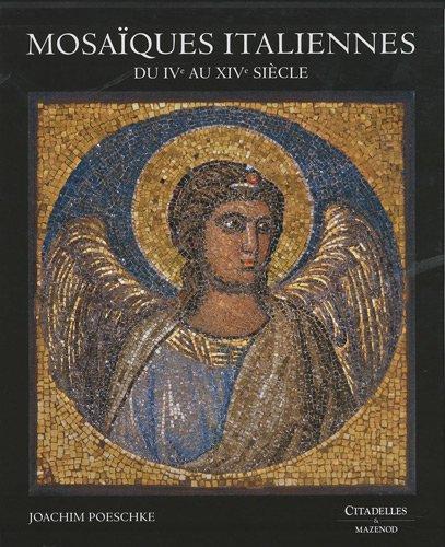 Mosaïques italiennes : Du IVe au XIVe siècle
