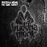 Buddha Monk: Dark Knight (Audio CD)