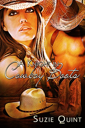 A Knight in Cowboy Boots: A McKnight Romance (McKnight Romances Book 1)