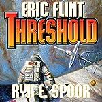 Threshold: Boundary, Book 2 | Eric Flint,Ryk E. Spoor