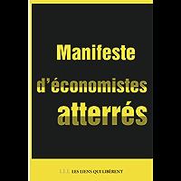 Manifeste d'économistes atterrés (LES LIENS QUI L)