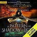 Cephrael's Hand: A Pattern of Shadow and Light, Book 1 Hörbuch von Melissa McPhail Gesprochen von: Nick Podehl