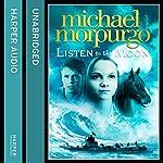 Listen to the Moon | Michael Morpurgo