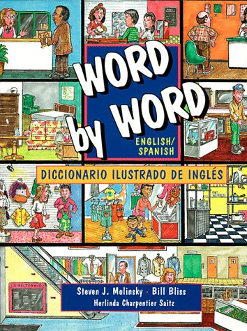 Word by Word English/Spanish Diccionario Ilustrado De Ingles (Picture Dictionary)