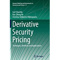 Derivative Security Pricing: Techniques, Methods and Applications