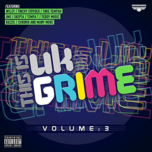 This Is UK Grime Vol.3 [Explicit]