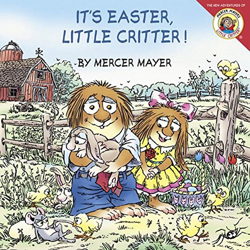 Little Critter: It's Easter, Little Critter! (Depot Easter Home Basket)