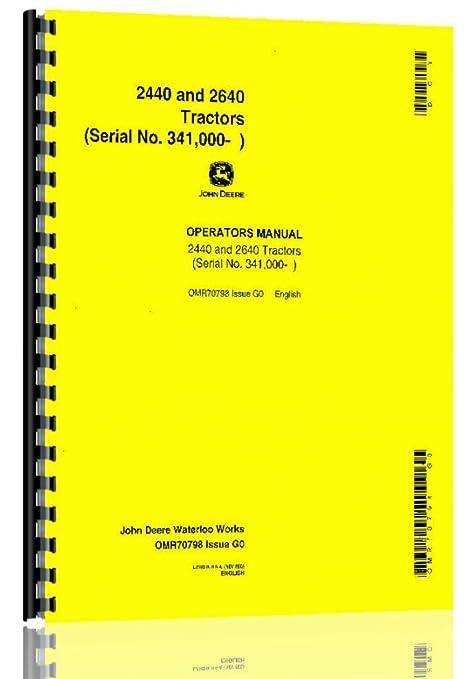 61Z470kQAqL._SY679_ amazon com john deere 2440 2640 tractor operator manual s n 341000