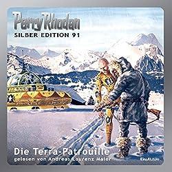 Die Terra-Patrouille (Perry Rhodan Silber Edition 91)