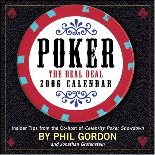 (Poker: The Real Deal : 2006 Day to Day Calendar)