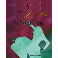 5 Levels of Praise Dance: 2nd EDITION book cover