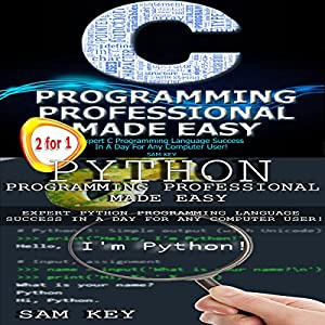 Python Programming Professional Made Easy & C Programming Professional Made Easy (Volume 17) Audiobook