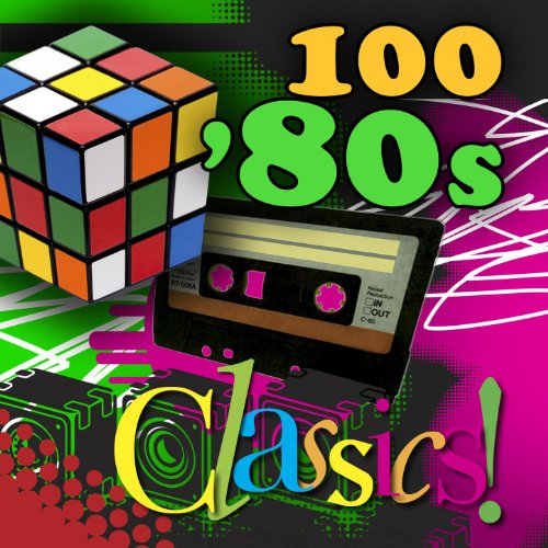 100 '80s Classics (Re-Recorded...