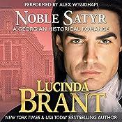 Noble Satyr: A Georgian Historical Romance | Lucinda Brant